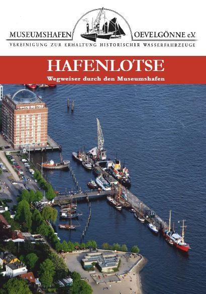 Hafenlotse - Wegweiser durch den Museumshafen Oevelgönne