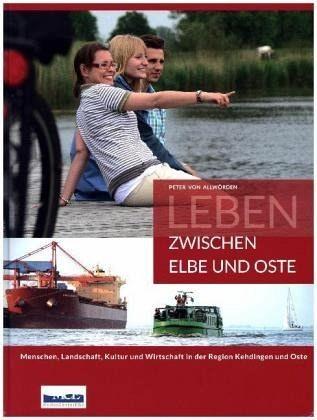 Leben zwischen Elbe und Oste - Bildband von Peter von Allwörden