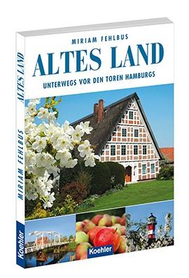 Altes Land - Unterwegs vor den Toren Hamburgs