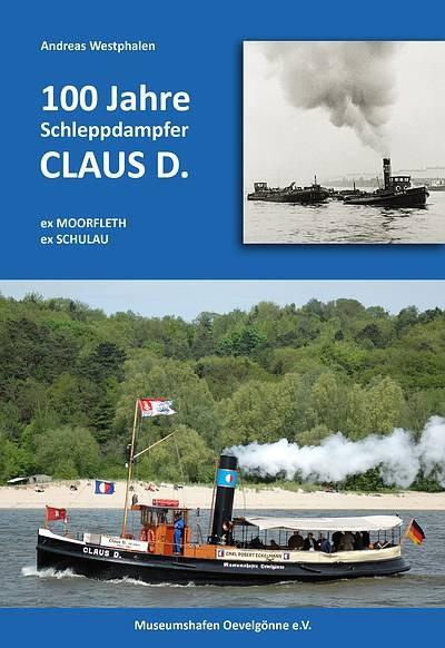 100 Jahre Schleppdampfer CLAUS D.
