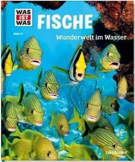Was ist Was? Band 41 - Fische: Wunderwelt im Wasser
