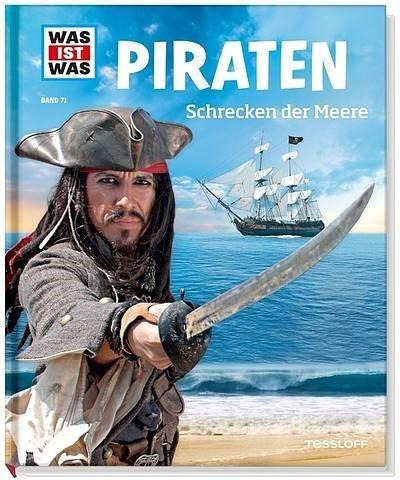 Was ist Was? Band 71 - Piraten: Schrecken der Meere