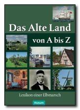 Das Alte Land von A-Z